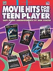 Movie Hits for the Teen Player: Easy Piano 2854879