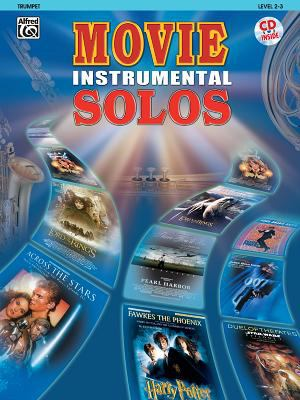Movie Instrumental Solos: Trumpet: Level 2-3 [With CD (Audio)] 9780757913075