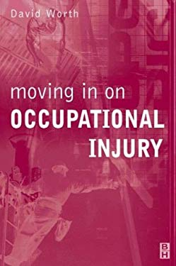 Moving in on Occupational Injury 9780750641982