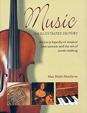 Music: An Illustrated History 9780754819783