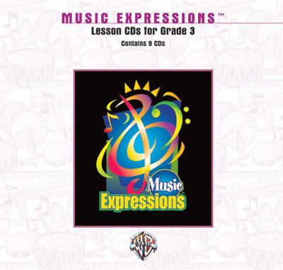 Music Expressions Grade 3: Lesson, CDs 9780757915031