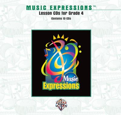 Music Expressions Grade 4: Lesson, CDs 9780757915055
