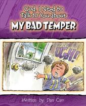My Bad Temper