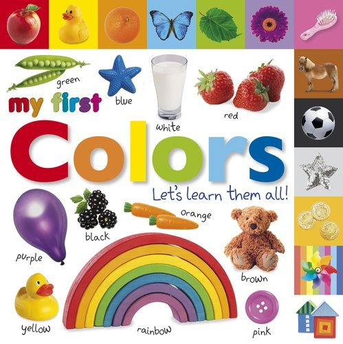 Tabbed Board Books: My First Colors: Let's Learn Them All! 9780756671419