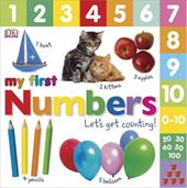 My First Numbers : Let's Get Counting!