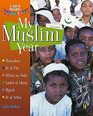 My Muslim Year 9780750240536