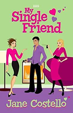 My Single Friend 9780753187722