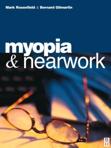 Myopia and Nearwork 9780750637848