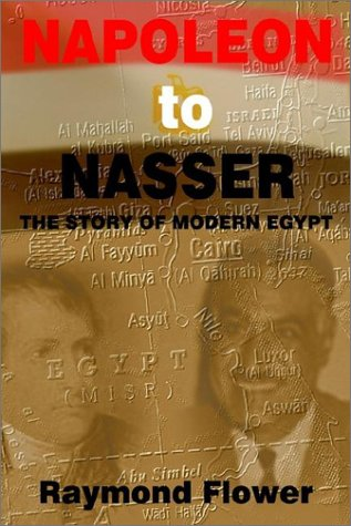 Napoleon to Nasser: The Story of Modern Egypt 9780759653931