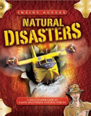 Natural Disasters: With Dan Quake, Natural Disasters Expert 9780753460658