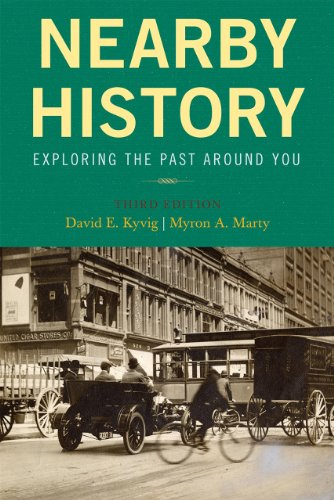 Nearby History: Exploring the Past Around You 9780759113008