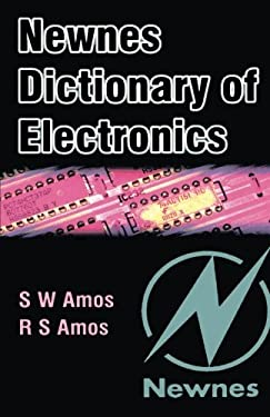 Newnes Dictionary of Electronics 9780750656429