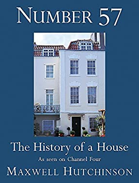 Number 57: The History of a House 9780755311477