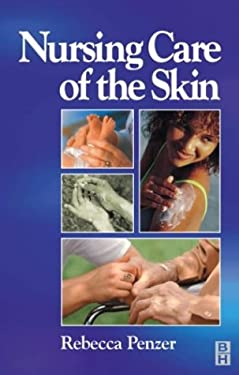 Nursing Care of the Skin 9780750628341