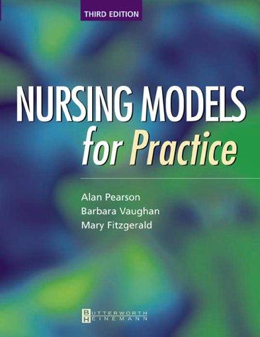 Nursing Models for Practice 9780750654425