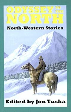 Odyssey to the North: North-Western Stories 9780753175446