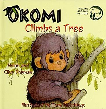 Okomi Climbs a Tree 9780756944063