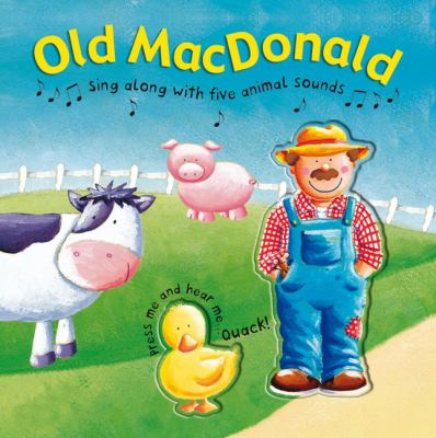 Old MacDonald: Sing-Along with Five Animal Sounds 9780756634469