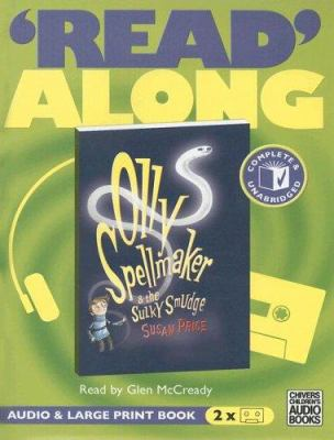 Olly Spellmaker & the Sulky Smudge [With Large Print Book] 9780754062875