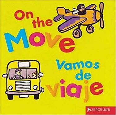 On the Move/Vamos de Viaje 9780753458129