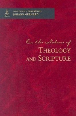 On the Nature of Theology and Scripture 9780758609885