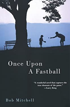 Once Upon a Fastball 9780758226884