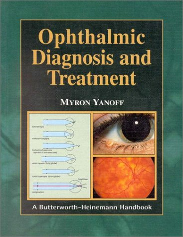 Ophthalmic Diagnosis and Treatment 9780750670142