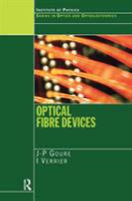 Optical Fibre Devices 9780750308113