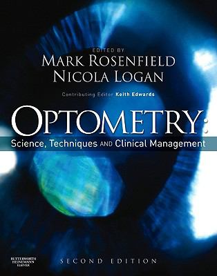 Optometry: Science, Techniques and Clinical Management 9780750687782