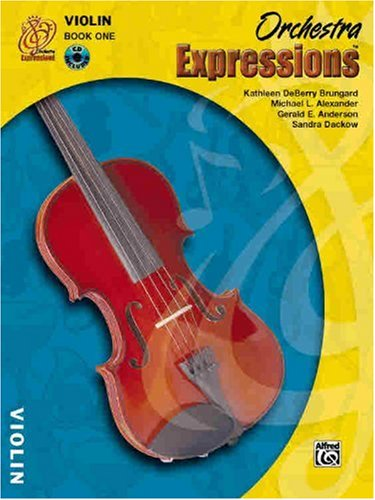 Orchestra Expressions, Book One Student Edition: Violin, Book & CD [With CD] 9780757919916