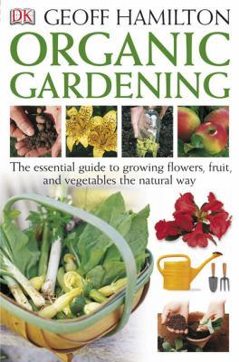 Organic Gardening 9780756605315