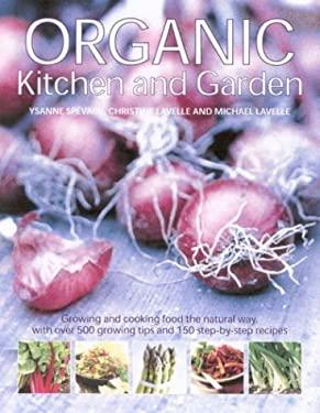 Organic Kitchen and Garden 9780754813460