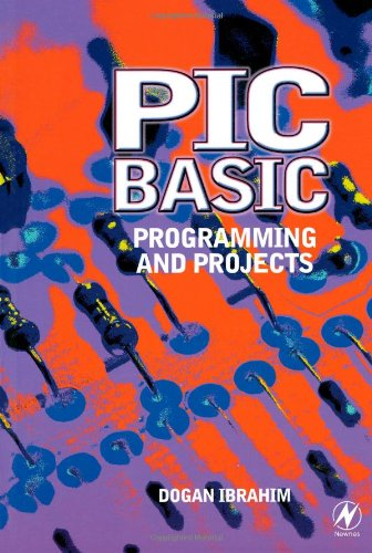 PIC Basic: Programming and Projects 9780750652292