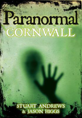 Paranormal Cornwall 9780752452616
