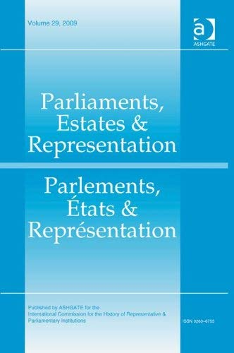 Parliaments, Estates and Representation / Parlements, Etats et Representation 9780754667100