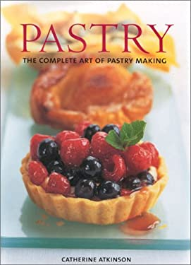 Pastry: The Complete Art of Pastry Making 9780754808206