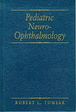 Pediatric Neuro-Ophthalmology 9780750693158