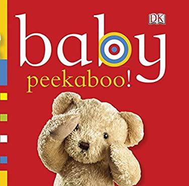 Baby: Peekaboo! 9780756671655