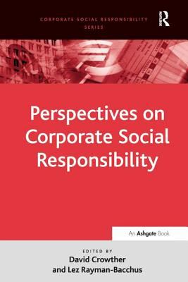 Perspectives on Corporate Social Responsibility by David ...