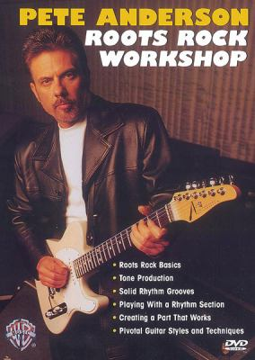 Pete Anderson Roots Rock Workshop 9780757938153