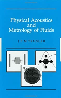 Physical Acoustics and Metrology of Fluids 9780750301138