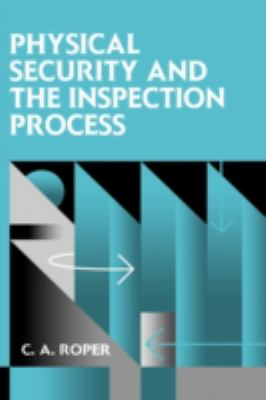 Physical Security and the Inspection Process 9780750697125