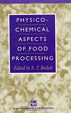 Physico-Chemical Aspects of Food Processing 9780751402407