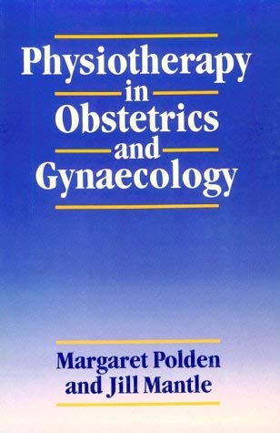 Physiotherapy in Obstetrics & Gynecology 9780750600163