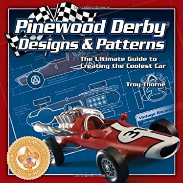 Pinewood Derby Designs & Patterns 9780756632625
