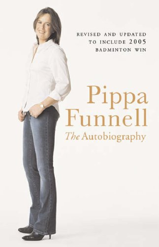 Pippa Funnell: The Autobiography 9780752865195