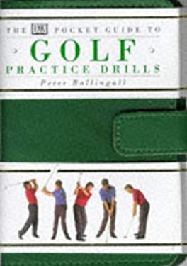 Pocket Guide to Golf Practice Drills, the 9780751302455