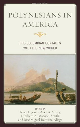 Polynesians in America: Pre-Columbian Contacts with the New World 9780759120044