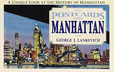 Postcards from Manhattan: Sights & Sentiments from the Last Century 9780757001017