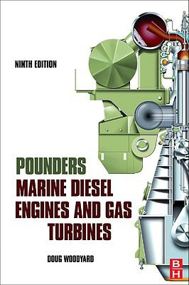 Pounder's Marine Diesel Engines and Gas Turbines 9780750689847